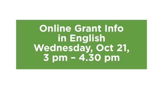Online Grant Info weill be held on Oct. 21st at 3 pm